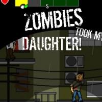 Zombies Took My Daughter!